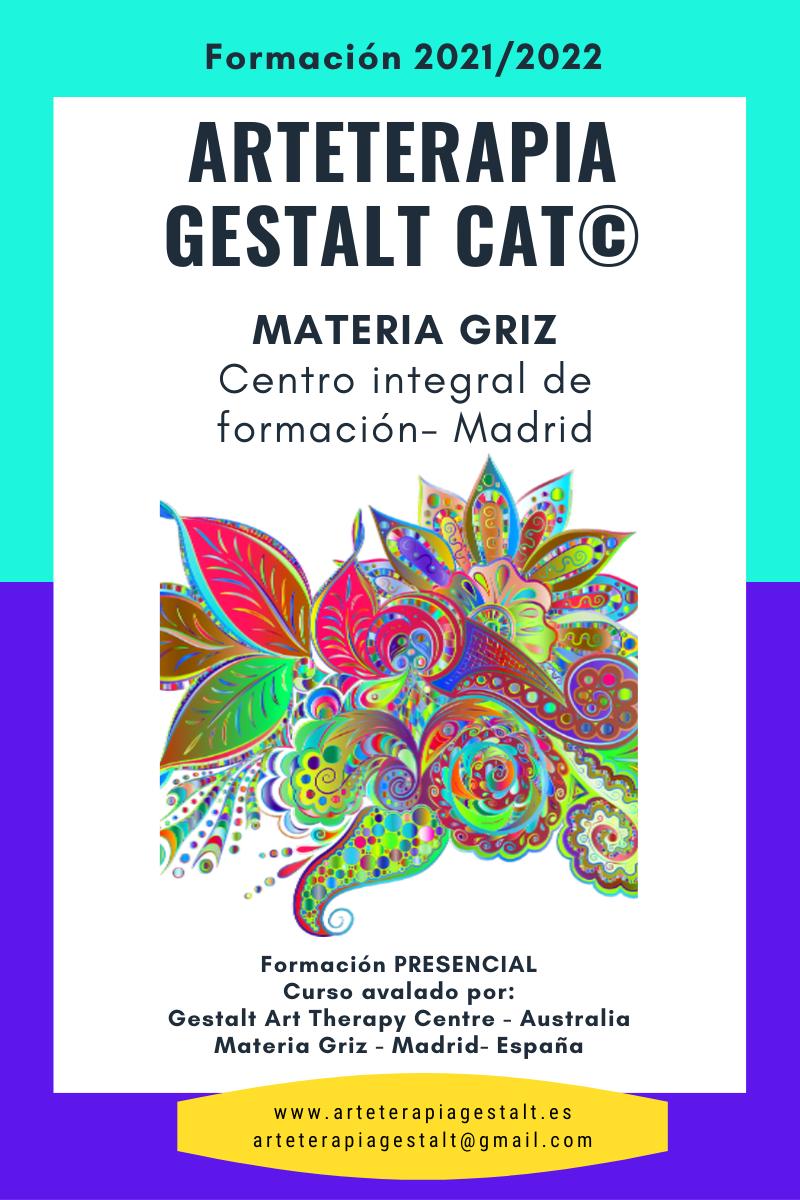 imagen: 2021 Formación PRESENCIAL CAT® Arteterapia Gestalt- Materia Griz- Madrid- España