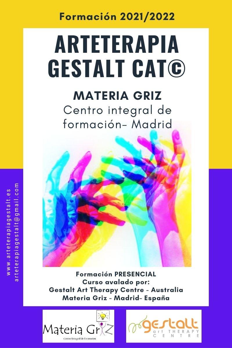 2021 Formación PRESENCIAL CAT® Arteterapia Gestalt- Materia Griz- Madrid- España
