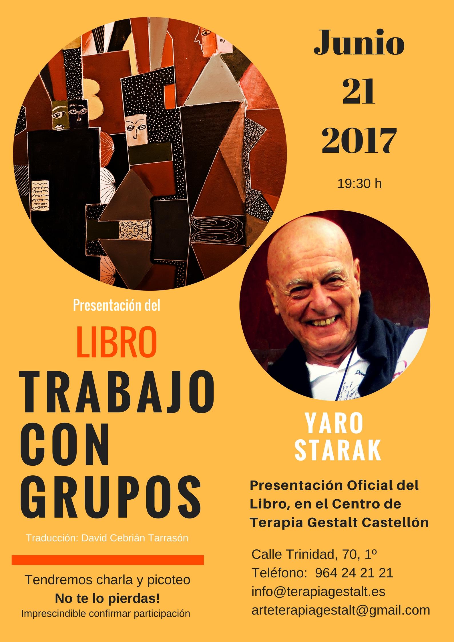foto #1 de entrada del blog: Presentación Oficial del Libro TRABAJO CON GRUPOS- con herramientas de Arte Terapia. Autor: Yaro Starak