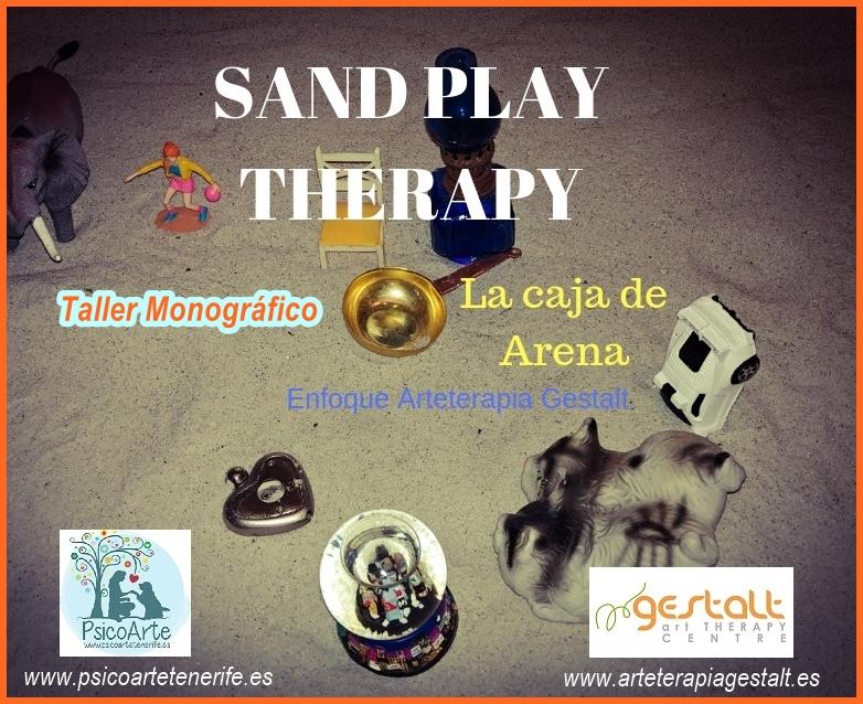 imagen de entrada del blog: 2019 Taller Monográfico SANDPLAY THERAPY- La caja de Arena en sesiones de terapia enfoque Arteterapia Gestalt en PSICOARTE Tenerife España