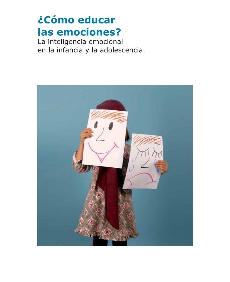 imagen de entrada del blog: Como educar las Emociones, la inteligencia emocional en la infancia y la adolescencia. Hospital San Joan de Deu ®